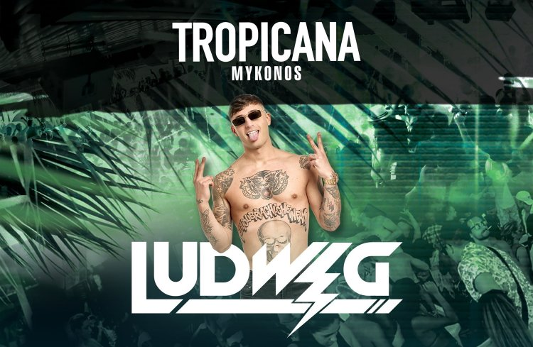 Tropicana Mykonos: Ludwig returns to Tropicana this Saturday Sept 18th creating an enthousiastic event
