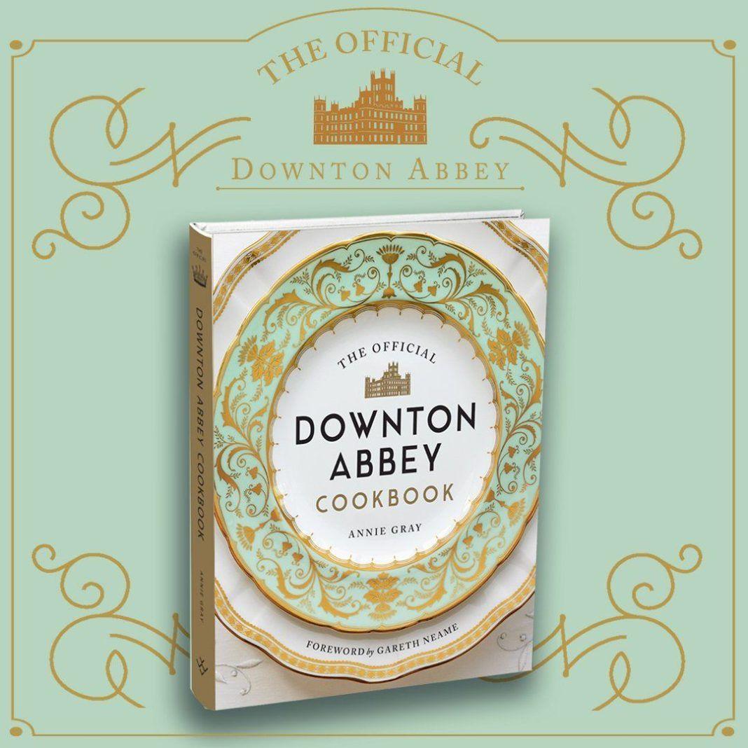 ", The Official Downton Abbey Cookbook: Οι 100 πιο δημοφιλείς συνταγές της σειράς ""Downton Abbey"""